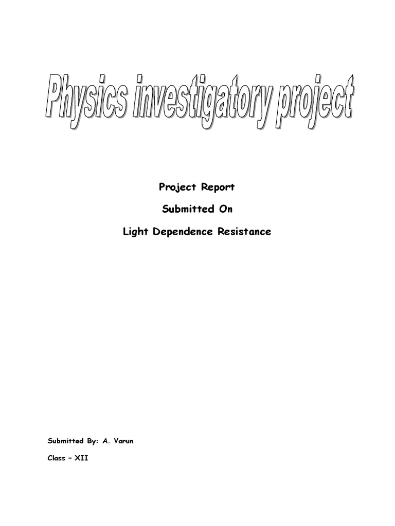Light dependent resistor(LDR) - physics investigatory project ...
