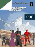 Raunch Five