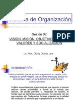 SDO SESION 02 Vision Mision Objetivos Metas Valores Socializacion PARTE 1