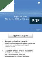 SQL Server 2000 to 2008 (MIgrate vs Upgrade)
