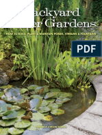 Backyard Water Gardens How to Build, Plant & Maintain Ponds, Streams & Fountains