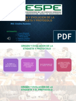 Origen Y Evolucion de La Etiqueta y Protocolo (1) (1)