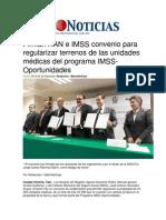 24-04-2014 Metro Noticias - Firman RAN e IMSS convenio para regularizar terrenos de las unidades médicas del programa IMSS-Oportunidades.