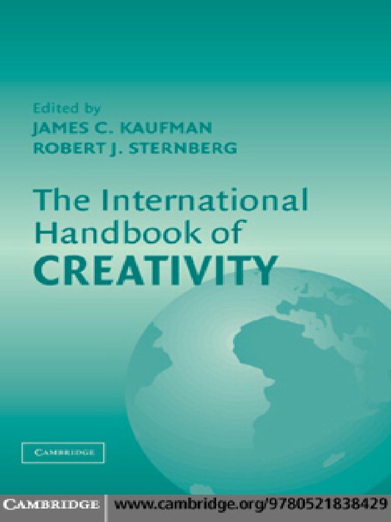 Stenberg kaufman the international handbook of creativitypdf stenberg kaufman the international handbook of creativitypdf creativity intelligence quotient buycottarizona