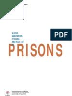 Water, sanitation, hygiene and habitat in prisons