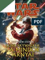 Matthew Stover - Luke Skywalker És a Mindor Árnyai