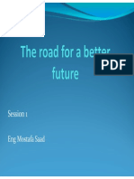 The Road for a Better Future