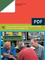 Ondernemingsraad en personeelsvertegenwoordiging - Informatie over medezeggenschap (SZW 2006)