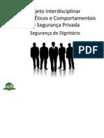 Aspectos Éticos e Comportamentais Em Segurança Privada
