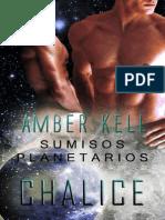 Amber Kell - Serie Sumisos Planetarios 01 - Chalice