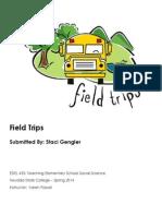 EDEL453 Spring2014 StaciGENGLER FieldTrips