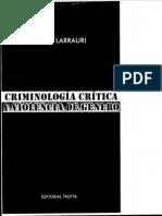 LARRAURI, Elena - Criminologia Critica y Violencia de Genero