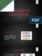 HERRAMIENTAS  OFIMATICAS DIAPOSITIVAS.pptx