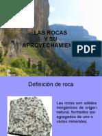 Las Rocas y Su Aprovechamiento