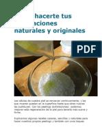 Cómo Hacerte Tus Exfoliaciones Naturales y Originales