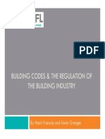 Building Codes and the Regulation of the Building Industry 2011 Mark Francois