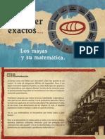 Para Ser Exactos, Los Mayas y Su Matematica