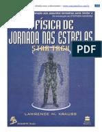 62374026 a Fisica de Jornada Nas Estrelas Lawrence M Kraus