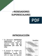 PROSESADORES SUPERESCALA