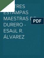 Las Tres Estampas Maestras de Durero - Esaul R. Alvarez