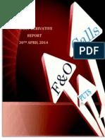 Derivative Report 30 April 2014