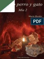 Maria Border- Como Perro y Gato (Mia 2)(1)