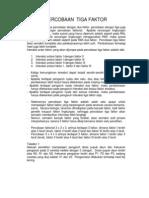 Percobaan Tiga Faktor (Rancangan Faktorial)