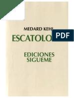 KEHL, M. - Escatología Introducción