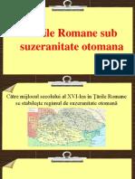 Tarile Romane Sub Suzeranitate Otomana
