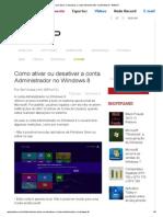 Como Ativar Ou Desativar a Conta Administrador No Windows 8 - BABOO