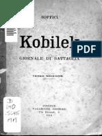 Ardengo Soffici - Kobilek. Giornale Di Battaglia