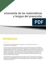 Enseñanza de las matemáticas y lengua del preescolar