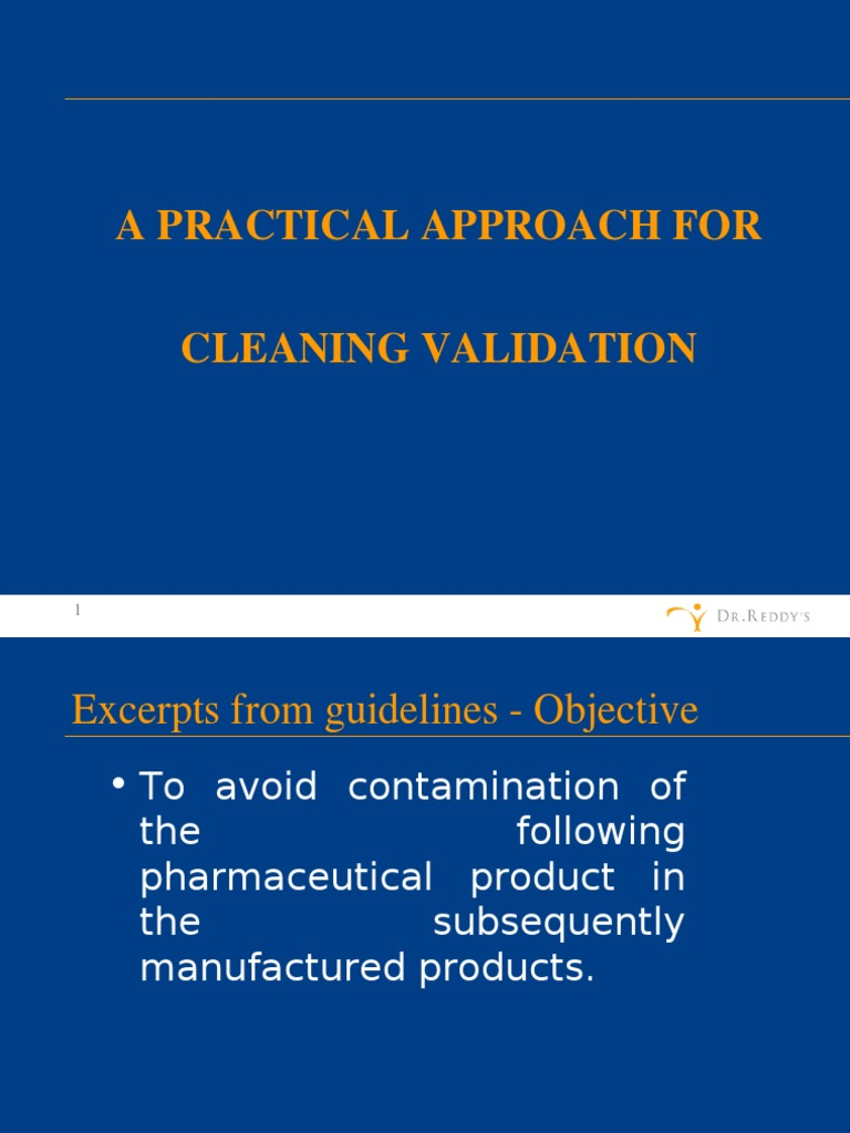 Cleaning validation: a practical approach