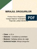 MIRAJUL DROGURILOR