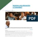 Por qué tenemos una educación tan mala en Colombia.docx