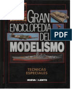 Gran Enciclopedia Del Modelismo. Tecnicas Especiales