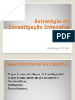 Estratégia de Investigação Intensiva