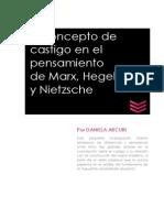El concepto de castigo en el pensamiento de Marx, Hegel y Nietzsche.pdf