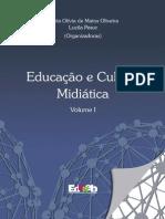 Educacao e Cultura Midiatica Volume I