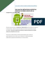 Como Mover, Forzar Que Las Aplicaciones Android Se Instalan Directamente en La Tarjeta Externa de Su Dispositivo Sin Ser Root