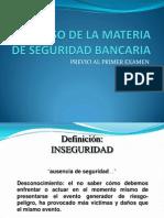 REPASO DE LA MATERIA DE SEGURIDAD BANCARIA.pptx