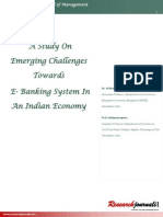 A Study of Emerging Challenges Towards Ebanking in Indian Economy