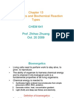 Chapter 13 Bioenergetics and Biochemical Reaction Types CHEM 641 Prof.