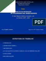 Motivação dos trabalhadores - o Caso da Empresa Maputo Clothing Company