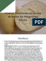 Produse Traditionale Din Branza de Burduf Din Marginimea