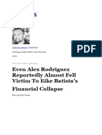 Even Alex Rodriguez Reportedly Almost Fell Victim to Eike Batista's