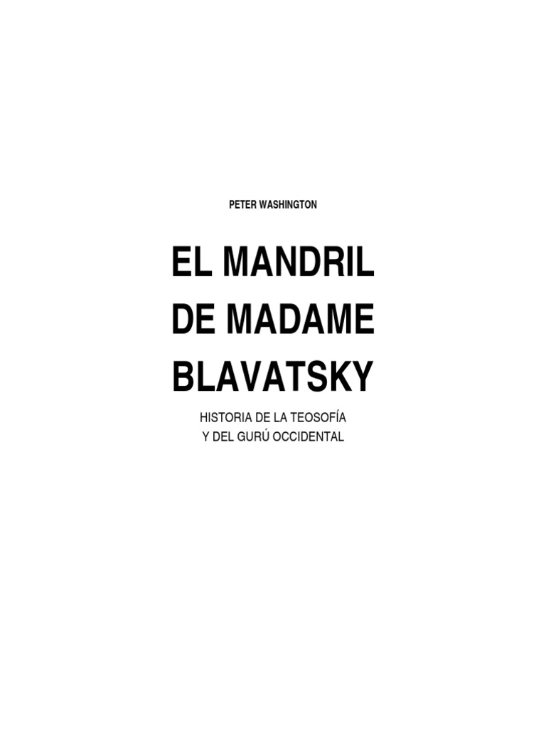 867320 Peter Washington El Mandril de Madame Blavatsky PDF