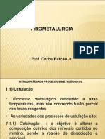 Pirometalurgia - 3ª Aula