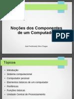 Aula 02 - Noções Dos Componentes Do Computador