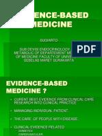 Evidence Based Medicine - Dr.sugiarto